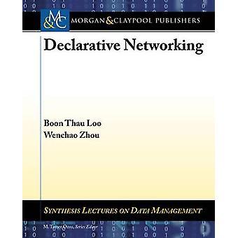 Declarative Networking by Thau Loo & Boon