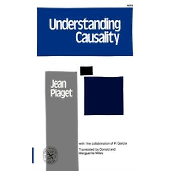Understanding Causality by Piaget & Jean & Jean