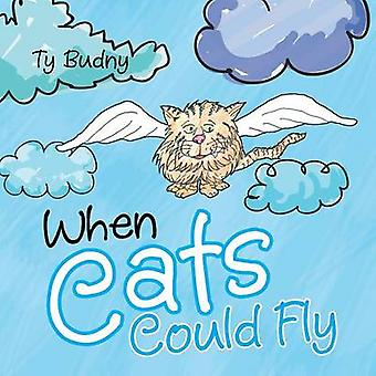 When Cats Could Fly by Budny & Ty