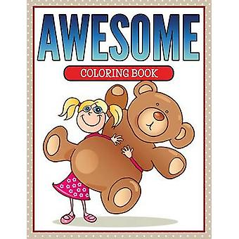 Awesome Coloring Book by Publishing LLC & Speedy