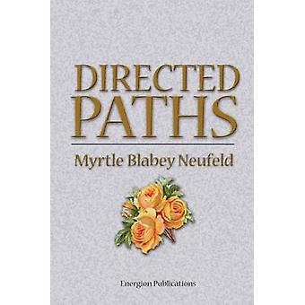 Directed Paths by Neufeld & Myrtle & Blabey