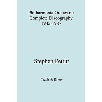 Philharmonia Orchestra. complete discography 19451987 1987 by Pettitt & Stephen