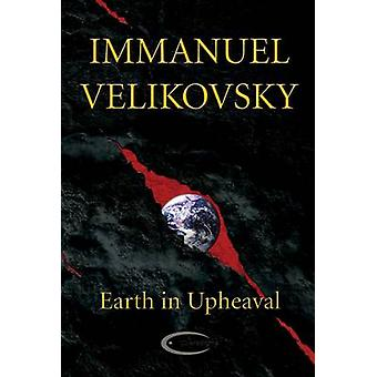 Earth in Upheaval by Velikovsky & Immanuel