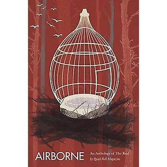 Airborne An Anthology of the Real by Stoddard & Christine