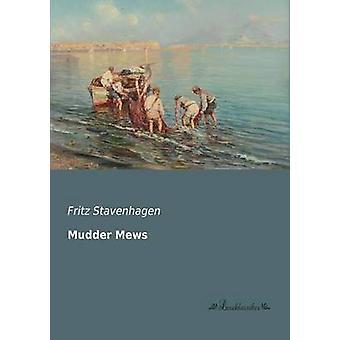 Mudder Mews by Stavenhagen & Fritz