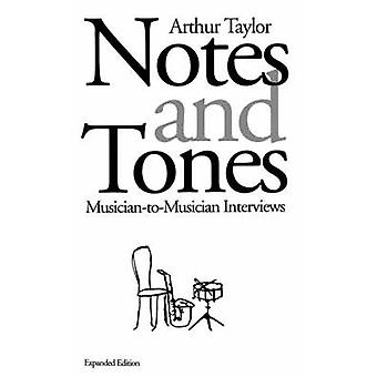 Notes and Tones - Musician-to-Musician Interviews by Arthur Taylor - 9