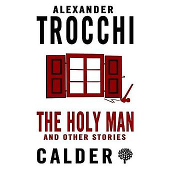 The Holy Man and Other Stories by Alexander Trocchi - 9780714548470 B