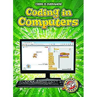 Coding in Computers by Elizabeth Noll - 9781626178335 Book