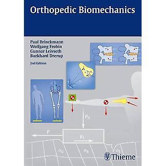 Orthopedic Biomechanics (2nd Revised edition) by Paul Brinckmann - Wo
