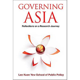 Governing Asia - Reflections on a Research Journey by Kuan Yew Lee - 9