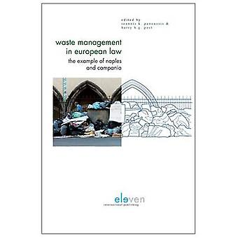 Waste Management in European Law - The Example of Naples and Campania