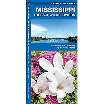 Mississippi Trees & Wildflowers: An Introduction to Familiar Species (Pocket Naturalist Guides)