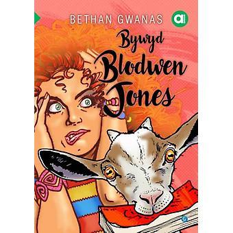 Cyfres Amdani Bywyd Blodwen Jones by Bethan Gwanas