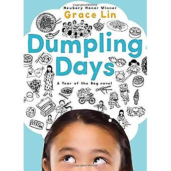Dumpling Days (New Edition) by Grace Lin - 9780316531337 Book