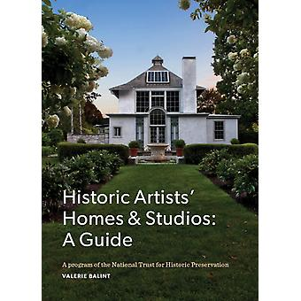Guide to Historic Artists Homes  Studios by Valerie A Balint