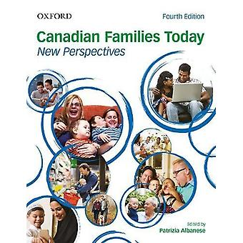Canadian Families Today - New Perspectives by Patrizia Albanese - 9780