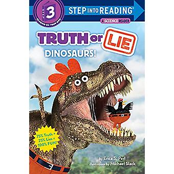 Truth or Lie - Dinosaurs! by Erica S. Perl - 9780525578833 Book
