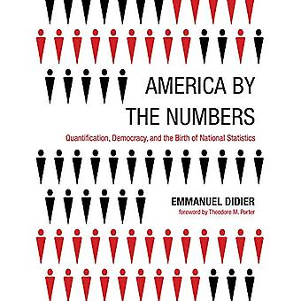 America by the Numbers - Quantification - Democracy - and the Birth of