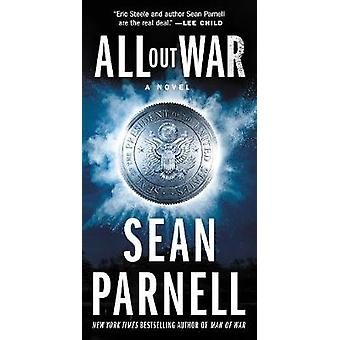 All Out War - A Novel by Sean Parnell - 9780062668820 Book