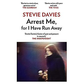 Arrest Me - For I Have Run Away - 9781912109821 Book