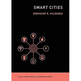 Smart Cities by Germaine Halegoua - 9780262538053 Book