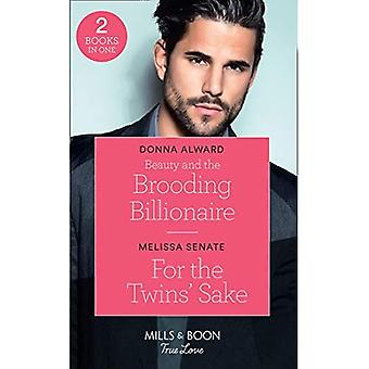 Beauty And The Brooding Billionaire / For The Twins' Sake: Beauty and the Brooding Billionaire (South Shore Billionaires) / For the Twins' Sake (Dawson Family Ranch) (Mills & Boon True Love) (South Shore Billionaires) (South Shore Billionaires)