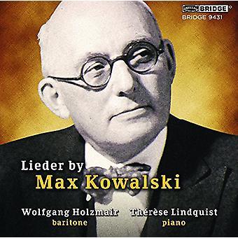 Kowalski, Max / Holzmair, Wolfgang - Lieder by Max Kowalski [CD] USA import
