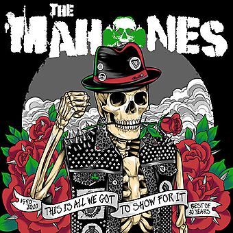 Mahones - 30 Years & This Is All We've Got To Show For It [Vinyl] USA import