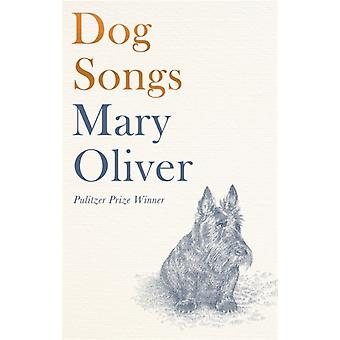 Dog Songs par Mary Oliver