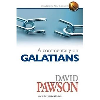 A Commentary on Galatians by David Pawson - 9780957529052 Book