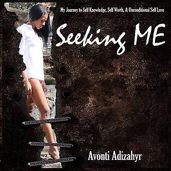 Seeking Me by Avonti Adizahyr - 9781312175341 Book