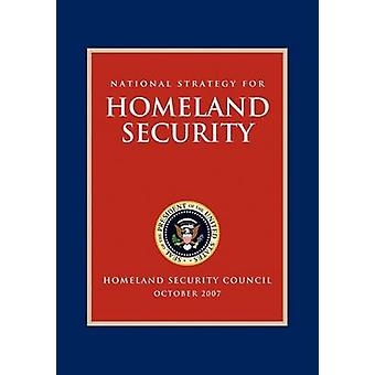 National Strategy for Homeland Security - Homeland Security Council by