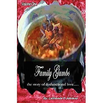 Famille Gumbo l'histoire de l'amour dysfonctionnel