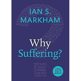Pourquoi souffrir ?