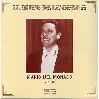 Verdi/Puccini/Wagner - Mario Del Monaco, Vol. 3 [CD] USA import
