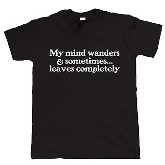 My Mind Wanders Mens Funny T Shirt, Gift for Him Dad Birthday