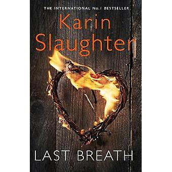 Last Breath by Karin Slaughter - 9780008260620 Book
