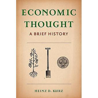 Pensée économique - A Brief History par Heinz Kurz - Jérémie Riemer - 9