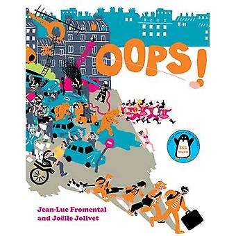 Oops! by Jean-Luc Fromental - 9780810987494 Book