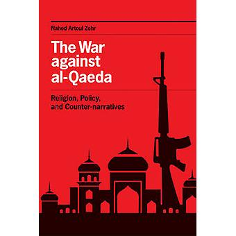 A guerra contra a al-Qaeda - religião - política - e Counter-narrativas