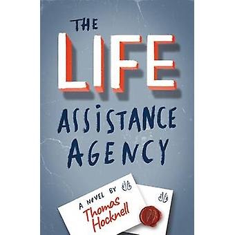 The Life Assistance Agency by Thomas Hocknell - 9781911129035 Book