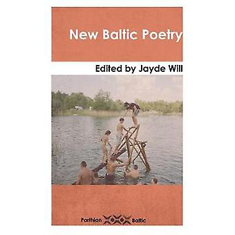 New Baltic Poetry by Jayde Will - 9781912109050 Book
