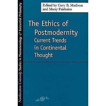 A ética da pós-modernidade - tendências atuais no pensamento Continental por