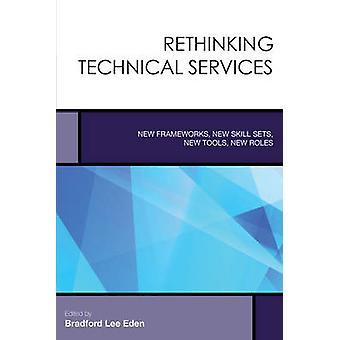 Repensando a serviços técnicos - quadros novos - novos conjuntos de habilidades - novo
