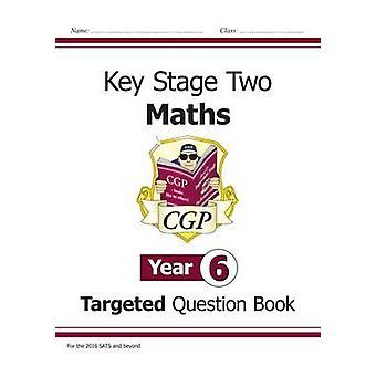 KS2 Matematiikka suunnattu kysymys kirja - vuosi 6 CGP Books - CGP kirjat-