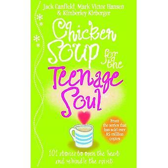 Bouillon de poulet pour l'âme chez les adolescentes: histoires de vie, d'amour et d'apprentissage (potage de poulet)