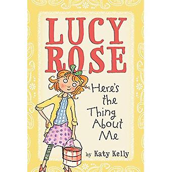 Hier is het ding over mij (Lucy Rose Books)