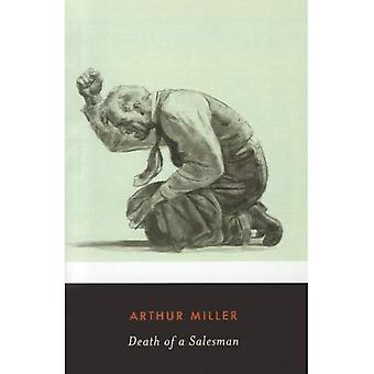 Morte de um caixeiro viajante: algumas conversas particulares em dois atos e um Requiem (clássicos do século XX de pinguim)