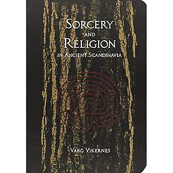 Sorcery and Religion in Ancient Scandinavia