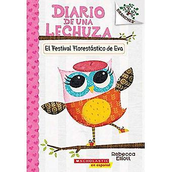 El Festival Florestatico de Eva: un libro di rami (El Diario de Una Lechuza n. 1) (diari del gufo)